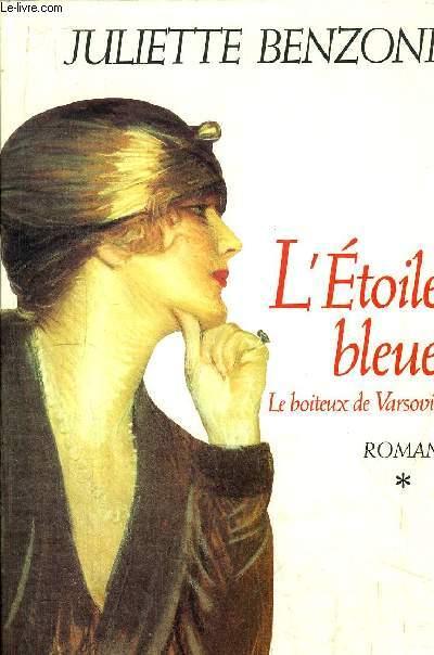 LE BOITEUX DE VARSOVIE - L'ETOILE BLEUE - TOME I