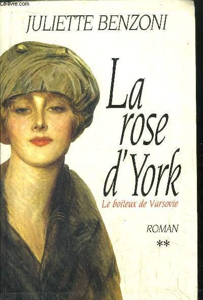 LE BOITEUX DE VARSOVIE - LA ROSE D'YORK - TOME II