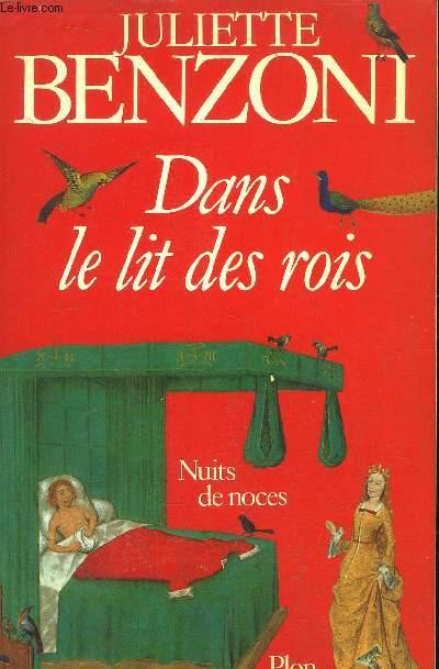DANS LE LIT DES ROIS - NUITS DE NOCES