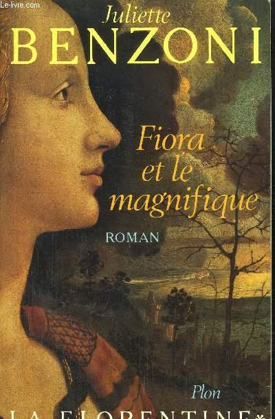 LA FLORENTINE - TOME I - FIORA ET LE MAGNIFIQUE