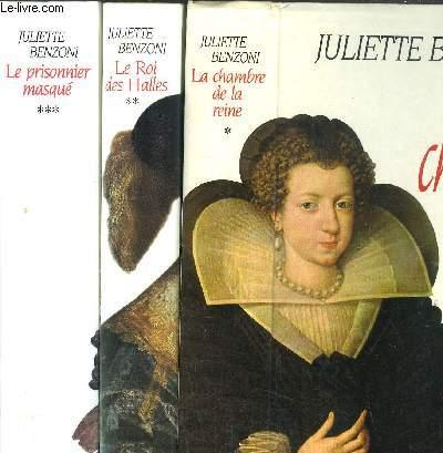 SECRET D'ETAT - 3 VOLUMES - TOME I+II+III - LA CHAMBRE DE LA REINE - LE ROI DES HALLES - LE PRISONNIER MASQUE