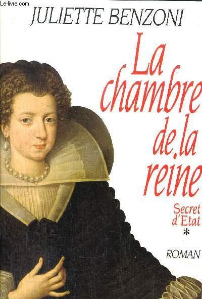 SECRET D'ETAT - TOME I - LA CHAMBRE DE LA REINE