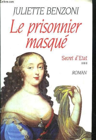 SECRET D'ETAT - TOME III - LE PRISONNIER MASQUE