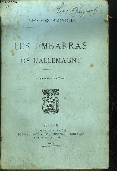 LES EMBARRAS DE L'ALLEMAGNE