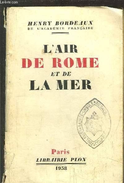 L'AIR DE ROME ET DE LA MER