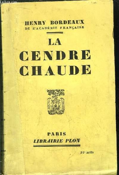 LA CENDRE CHAUDE