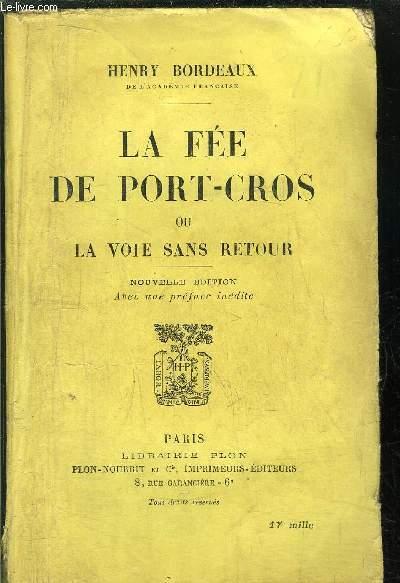 LA FEE DE PORT-CROS OU LA VOIE SANS RETOUR