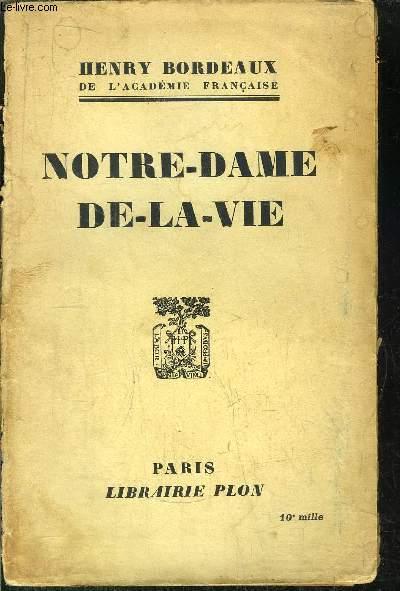 NOTRE-DAME DE-LA-VIE