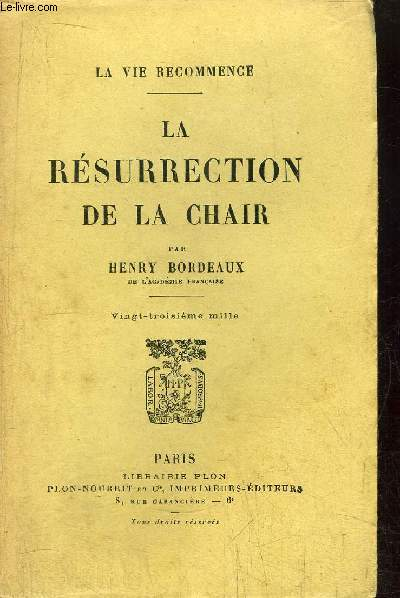 LA RESURRECTION DE LA CHAIR