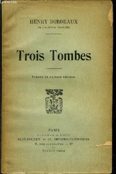 TROIS TOMBES