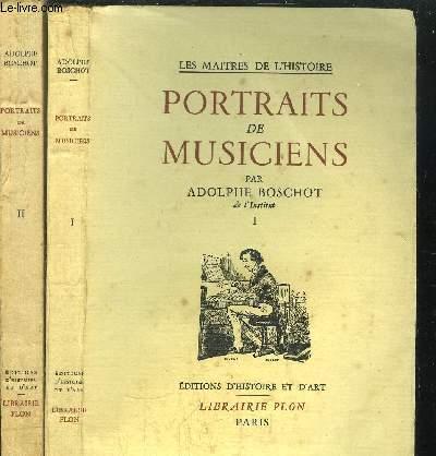 PORTRAITS DE MUSICIENS - 2 VOLUMES - TOME I+II