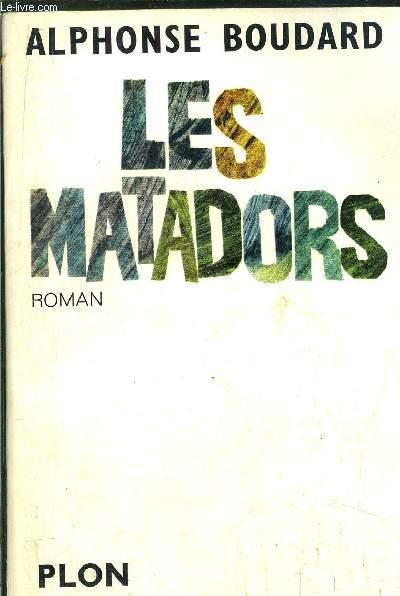 LES MATADORS