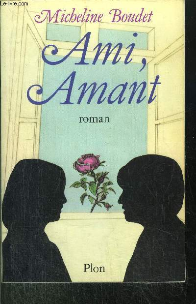 AMI, AMANT
