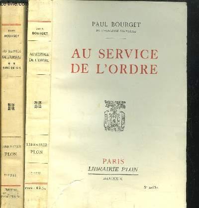 AU SERVICE DE L'ORDRE - 2 VOLUMES - TOME I+II