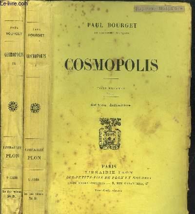 COSMOPOLIS - 2 VOLUMES - TOME I+II