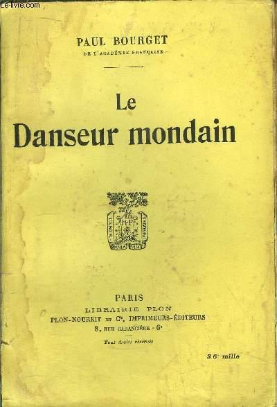 LE DANSEUR MONDAIN