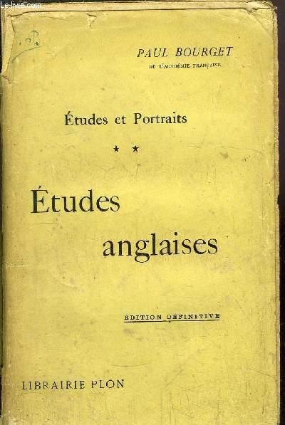 ETUDES ET PORTRAITS - TOME II - ETUDES ANGLAISES