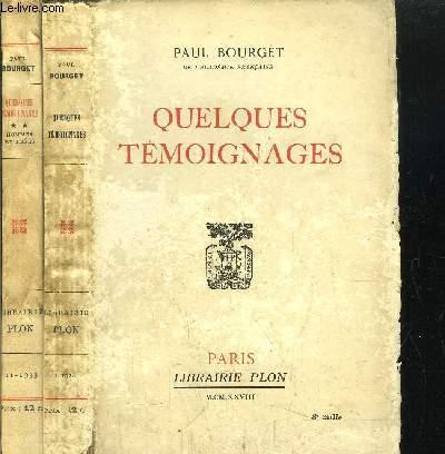 QUELQUES TEMOIGNAGES - 2 VOLUMES - TOME I+II