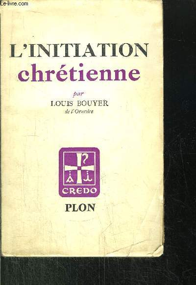 L'INITIATION CHRETIENNE