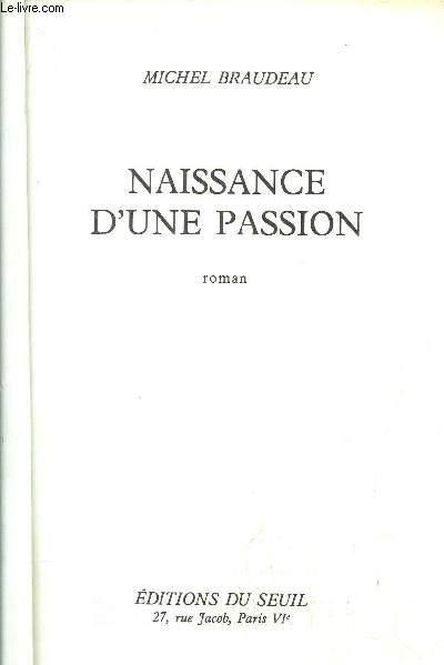 NAISSANCE D'UNE PASSION