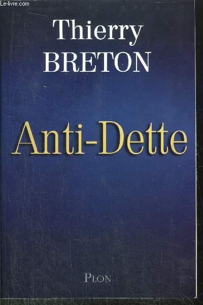 ANTI-DETTE