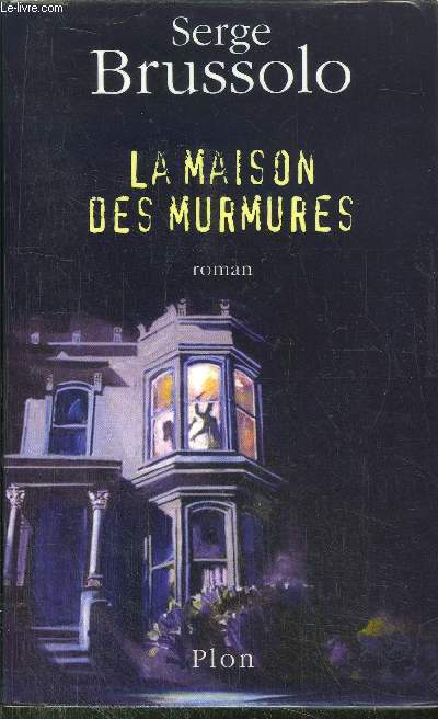 LA MAISON DES MURMURES