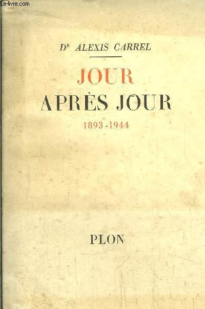 JOUR APRES JOUR 1893-1944