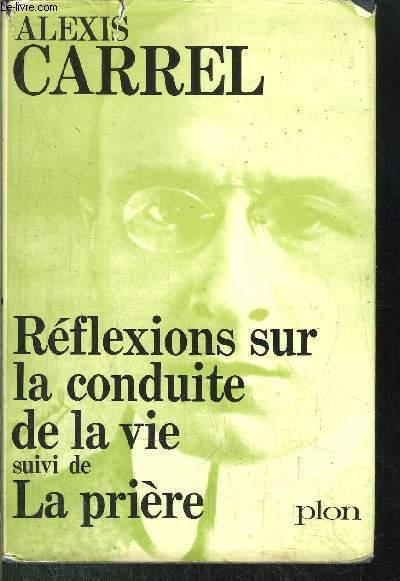 REFLEXIONS SUR LA CONDUITE DE LA VIESUIVI DE LA PRIERE