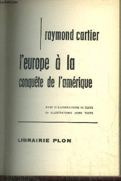 L'EUROPE A LA CONQUETE DE L'AMERIQUE