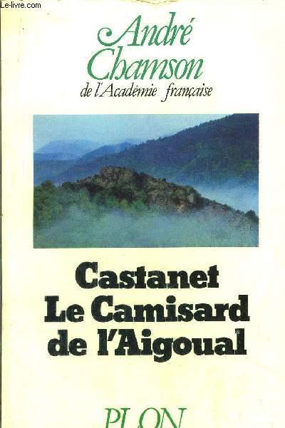CASTANET LE CAMISARD DE L'AIGOUAL