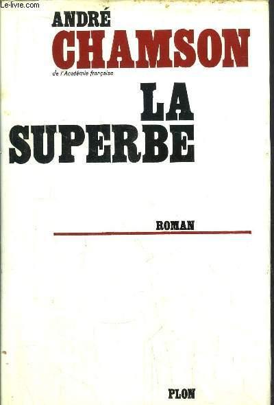 LA SUPERBE