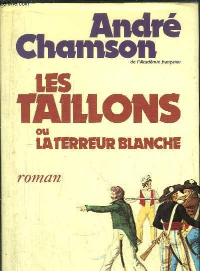 LES TAILLONS OU LA TERREUR BLANCHE