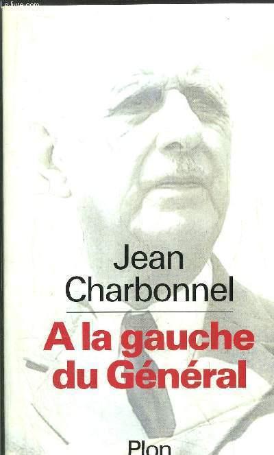 A LA GAUCHE DU GENERAL
