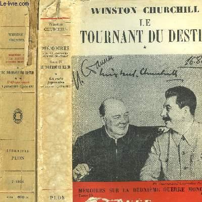 MEMOIRES SUR LA DEUXIEME GUERRE MONDIALE - 2 VOLUMES - TOME IV - 1ER ET 2EME PARTIES - LE TOURNANT DU DESTIN - LA RUEE JAPONAISE 18 JANVIER-3JUILLET 1942 / L'AFRIQUE SAUVEE 4 JUILLET 1942-5 JUIN 1943