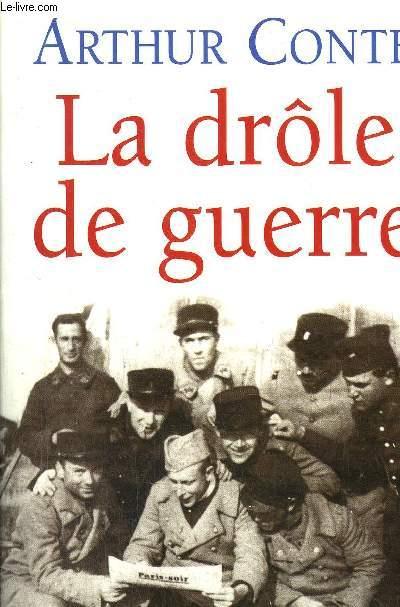 LA DROLE DE GUERRE / AOUT 1939 - 10 MAI 1940