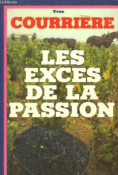 LES EXCES DE LA PASSION