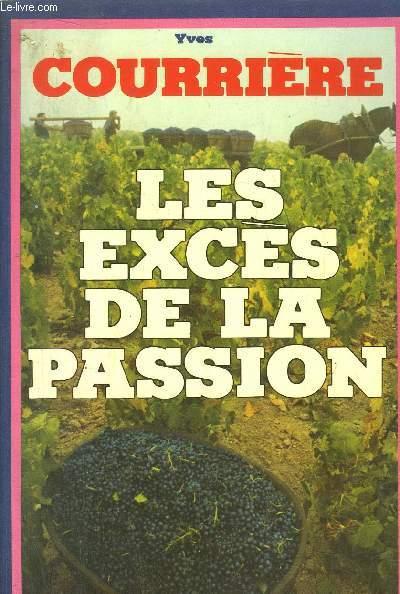 LES EXCES DE LA PASSION
