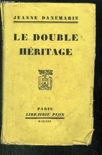 LE DOUBLE HERITAGE