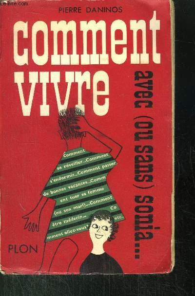 COMMENT VIVRE AVEC (OU SANS) SONIA ...