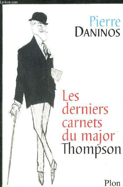 LES DERNIERS CARNETS DU MAJOR THOMPSON