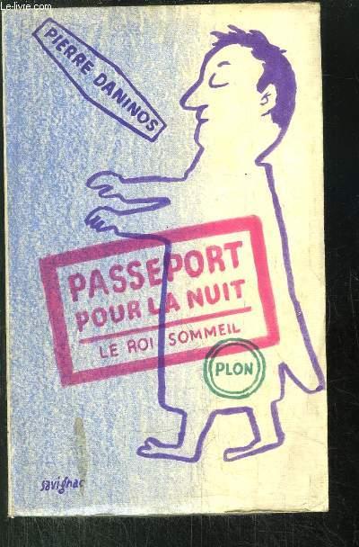PASSEPORT POUR LA NUIT OU LE ROI-SOMMEIL