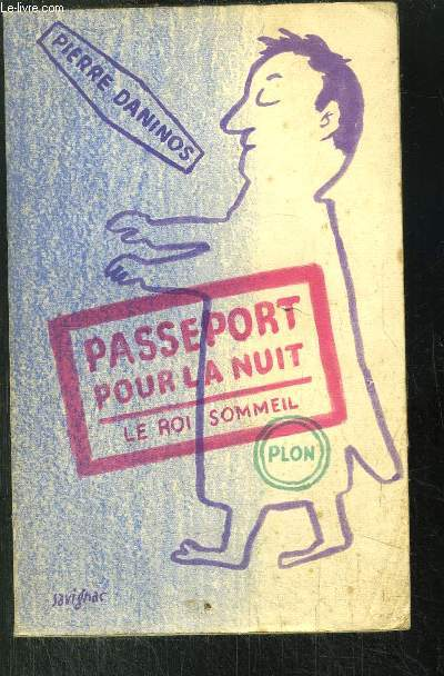 PASSEPORT POUR LA NUIT - LE ROI-SOMMEIL