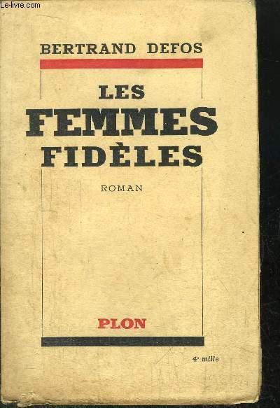 LES FEMMES FIDELES