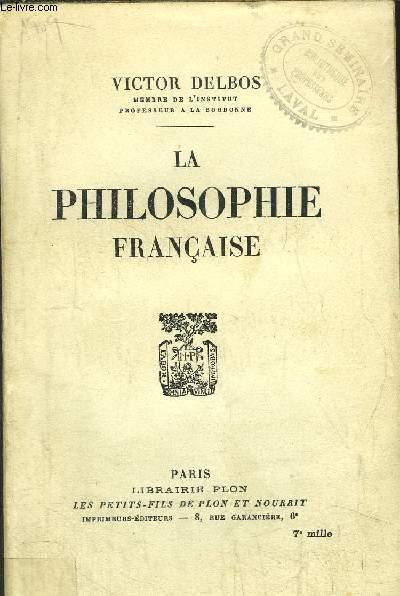 LA PHILOSOPHIE FRANCAISE