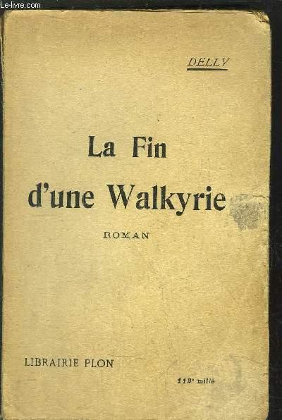 LA FIN D'UNE WALKYRIE