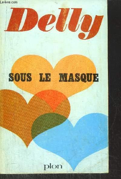 LE MAITRE DU SILENCE - SOUS LE MASQUE - TOME II