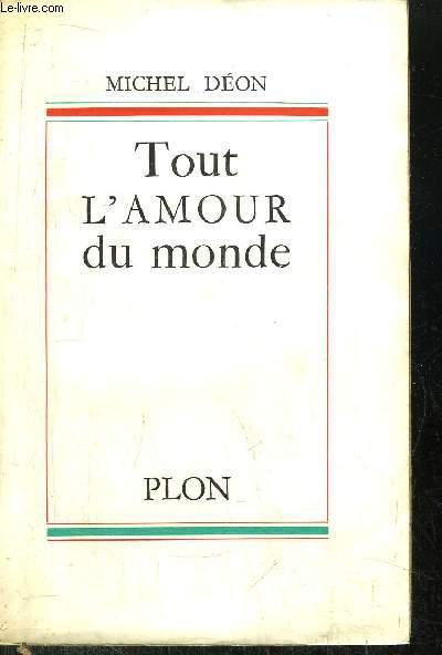 TOUT L'AMOUR DE MONDE