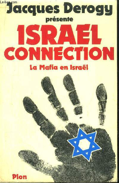 ISRAEL CONNECTION - LA MAFIA EN ISRAEL
