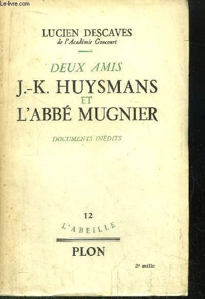 J.-K. HUYSMANS ET L'ABBE MUGNIER