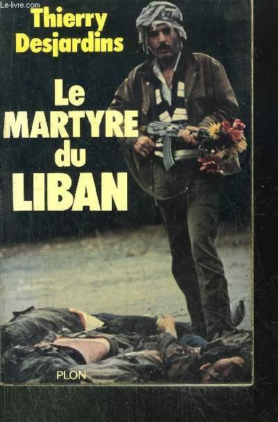 LE MARTYRE DU LIBAN